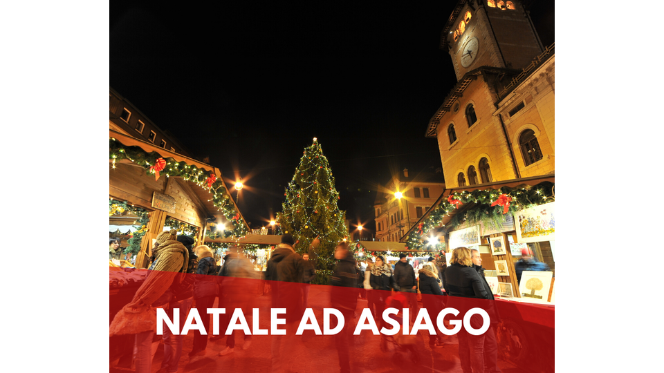 SPECIAL CHRISTMAS IN ASIAGO MIT UNS
